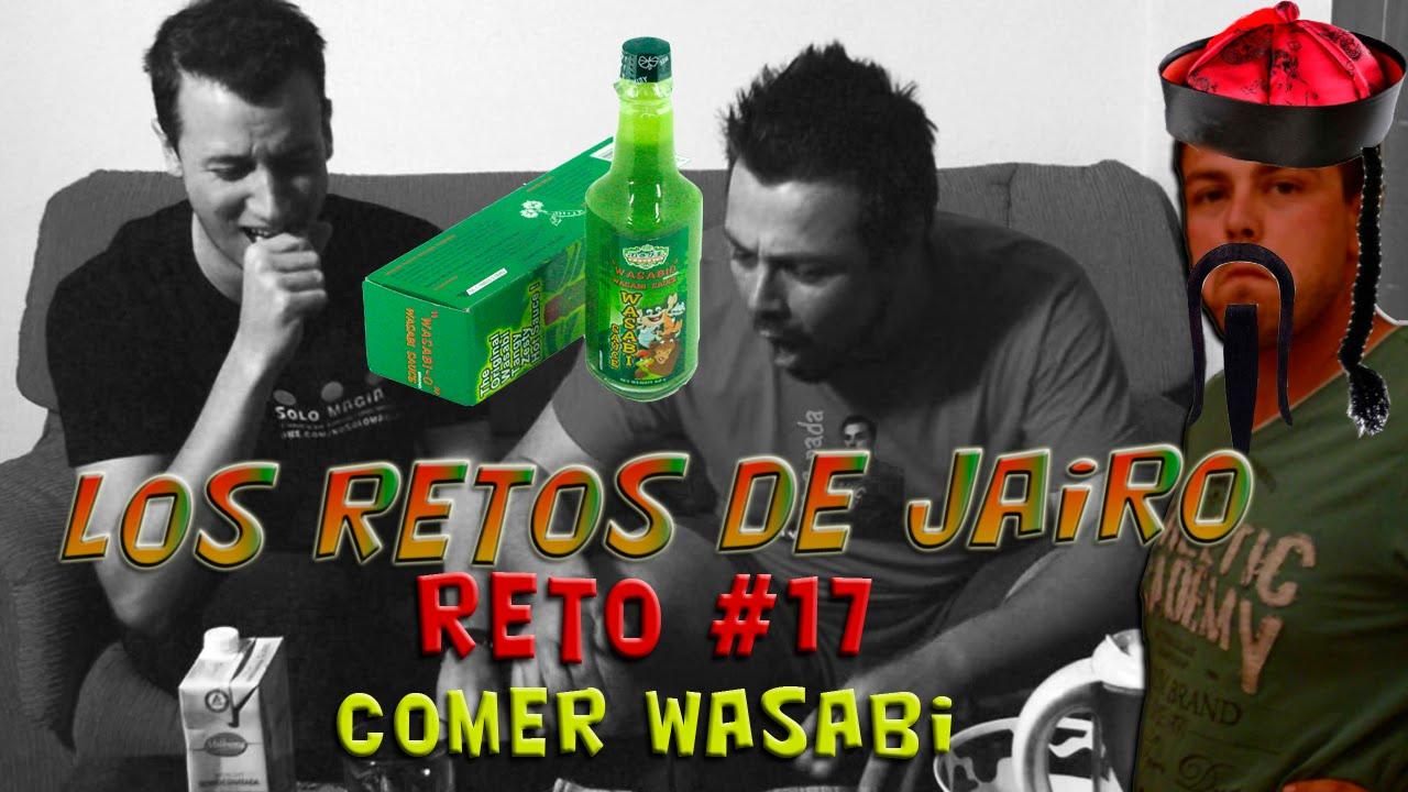 Reto #17 – Comer wasabi en pasta – Los retos de Jairo