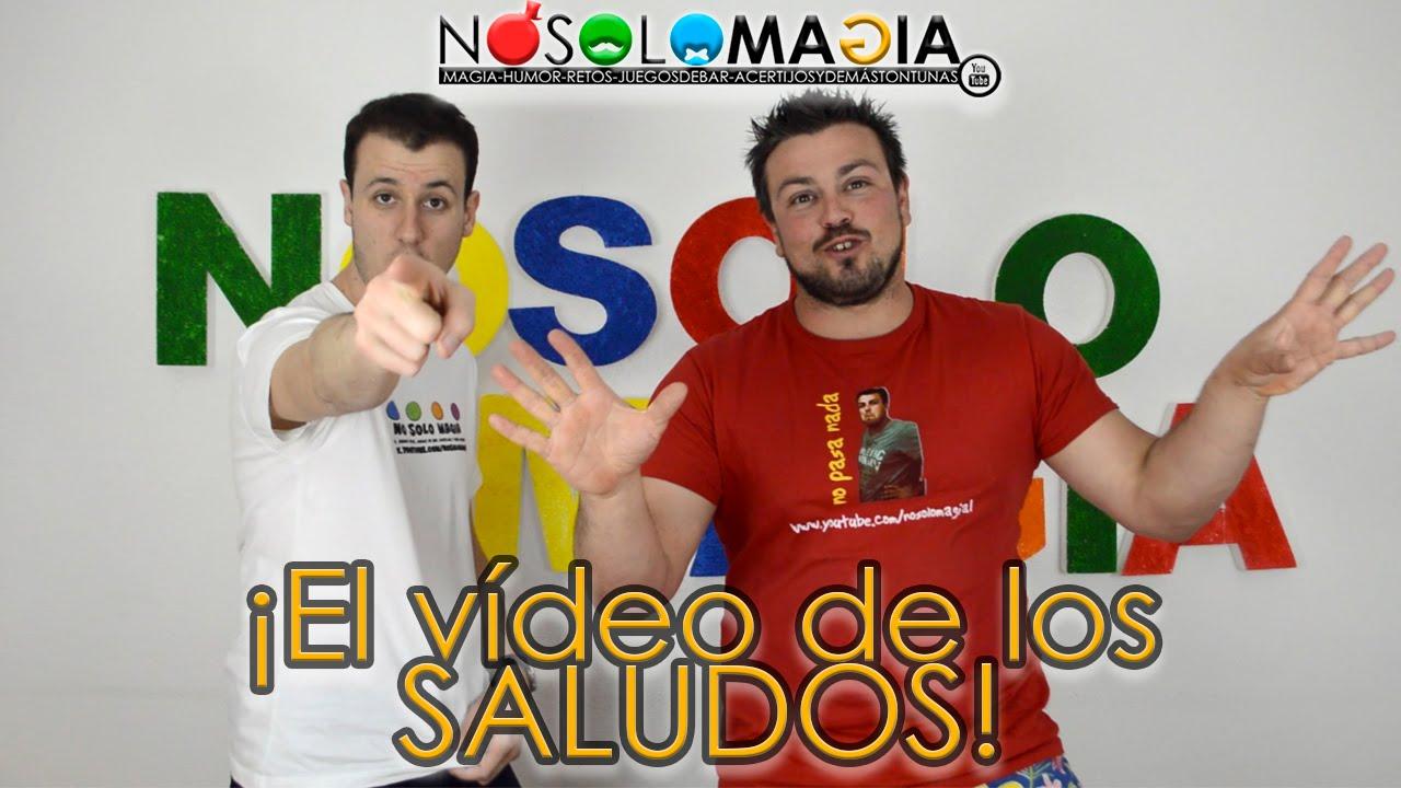 ¡El Vídeo de Los Saludos! (1)